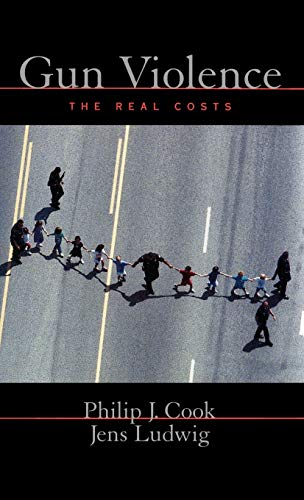 9780195137934: Gun Violence : The Real Costs