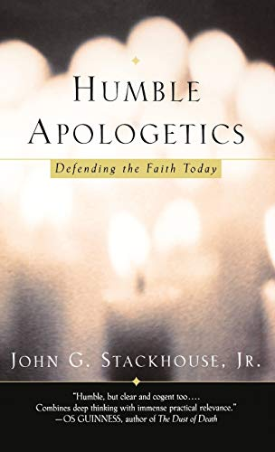 9780195138078: Humble Apologetics: Defending the Faith Today