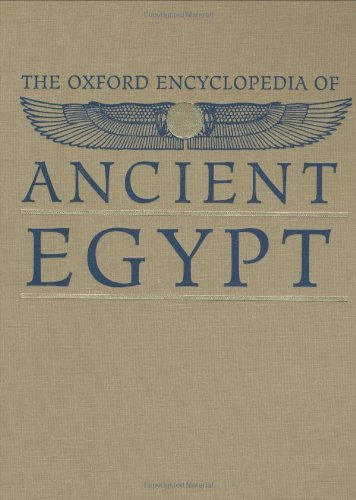 The Oxford Encyclopedia of Ancient Egypt. Volume 2 Only: Redford, Donald B. (editor-in-chief)