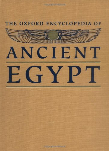 9780195138238: The Oxford Encyclopedia of Ancient Egypt: 003