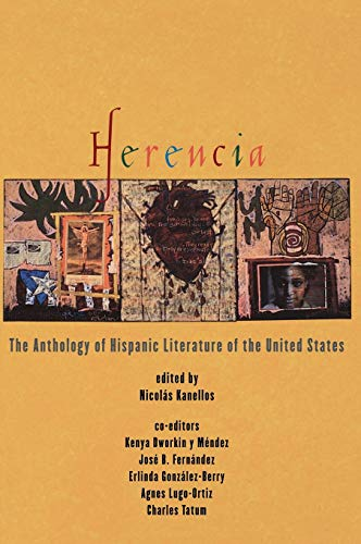 HERENCIA. The Anthology of Hispanic Literature of the United States.