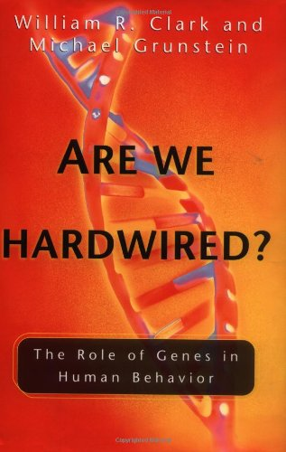 9780195138269: Are We Hardwired?: The Role of Genes in Human Behavior