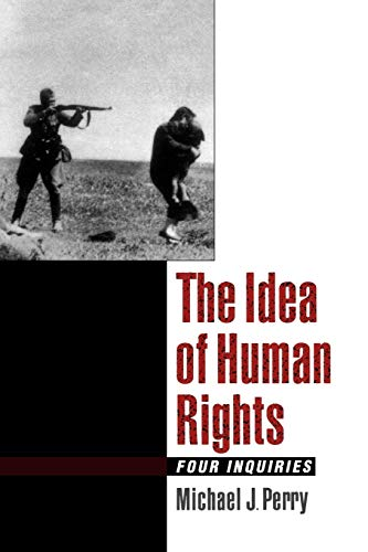 9780195138283: The Idea of Human Rights: Four Inquiries