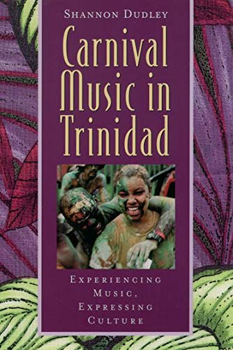 9780195138337: Carnival Music in Trinidad: Experiencing Music, Expressing Culture (Global Music Series) W/CD