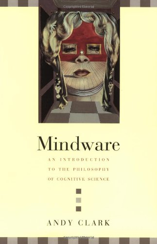 9780195138573: Mindware: An Introduction to the Philosophy of Cognitive Science