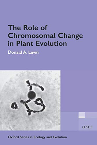 9780195138603: The Role of Chromosomal Change in Plant Evolution (Oxford Series in Ecology and Evolution)