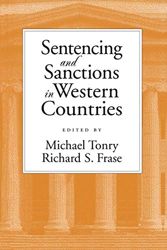 9780195138610: Sentencing and Sanctions in Western Countries (Studies in Crime and Public Policy)
