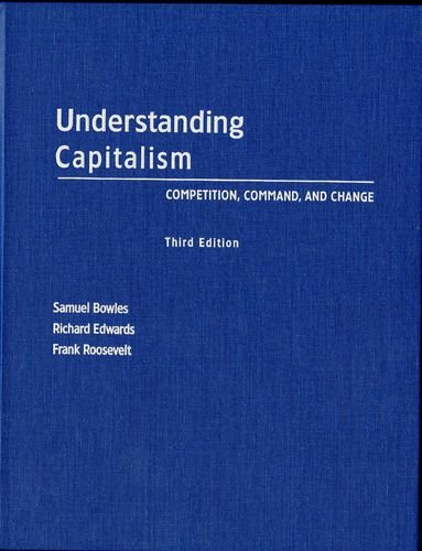 9780195138641: Understanding Capitalism: Competition, Command, and Change
