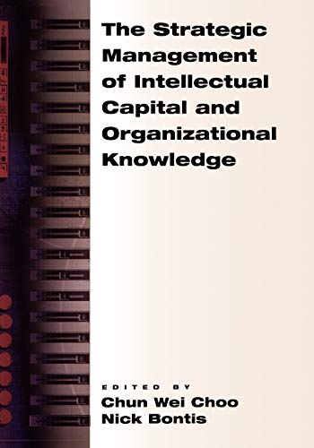 9780195138665: The Strategic Management of Intellectual Capital and Organizational Knowledge
