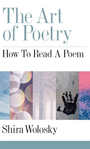 9780195138702: The Art of Poetry: How to Read a Poem