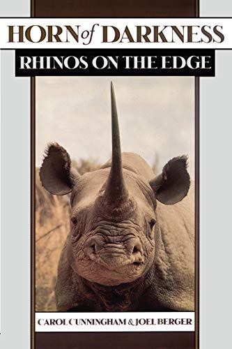 9780195138801: Horn of Darkness: Rhinos on the Edge