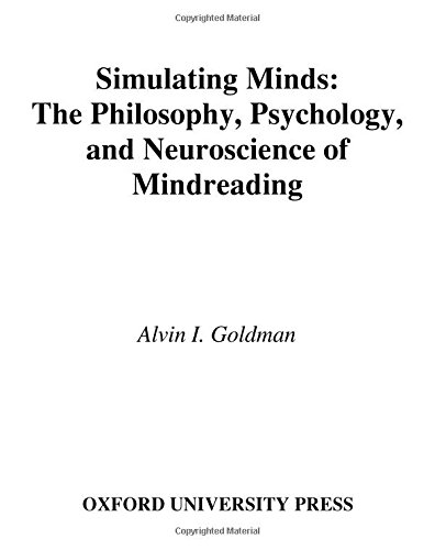 9780195138924: Simulating Minds: The Philosophy, Psychology, and Neuroscience of Mindreading