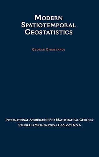 9780195138955: Modern Spatiotemporal Geostatistics (International Association for Mathematical Geology Studies in Mathematical Geology)