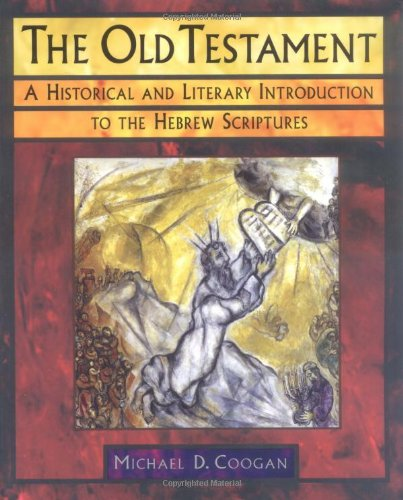 9780195139112: The Old Testament: A Historical and Literary Introduction to the Hebrew Scriptures