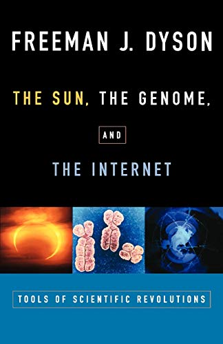 9780195139228: The Sun, The Genome, and The Internet: Tools of Scientific Revolution (New York Public Library Lectures in Humanities)