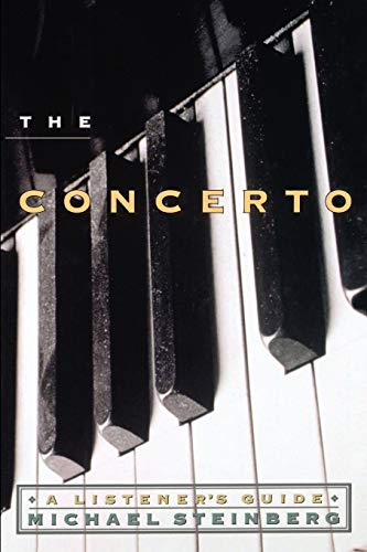 The Concerto: A Listener's Guide (Paperback) - Michael Steinberg