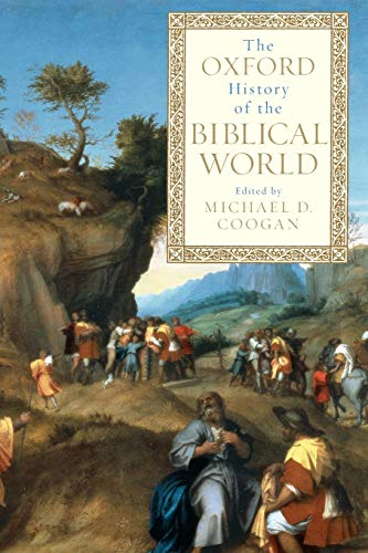9780195139372: The Oxford History of the Biblical World