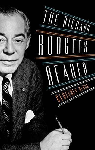 The Richard Rodgers Reader (Readers on American Musicians)