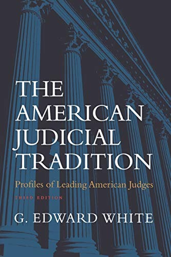 9780195139631: The American Judicial Tradition: Profiles of Leading American Judges