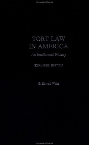 9780195139648: Tort Law in America: An Intellectual History