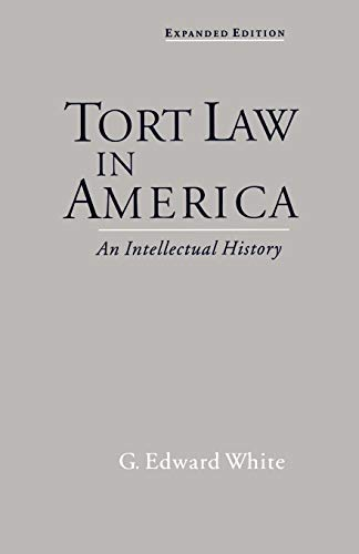 9780195139655: Tort Law in America: An Intellectual History