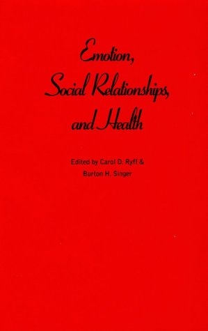 9780195139730: Emotion, Social Relationships, and Health