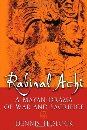 9780195139747: Rabinal Achi: A Mayan Drama of War and Sacrifice