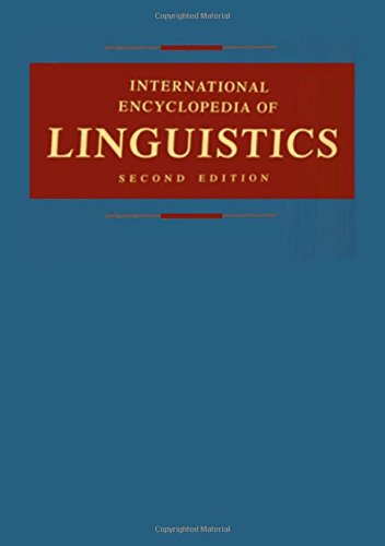 9780195139778: International Encyclopedia of Linguistics: 4 volumes: print and e-reference editions available