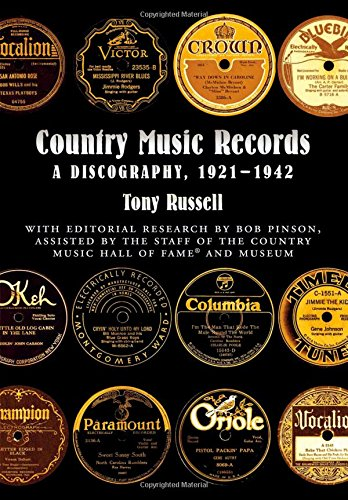 9780195139891: Country Music Records: A Discography, 1921-1942