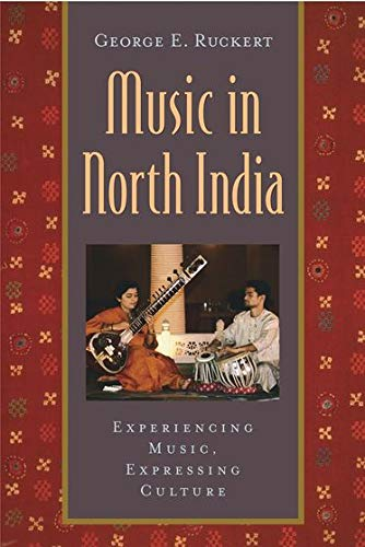 9780195139938: Music in North India: Experiencing Music, Expressing Culture (Global Music Series)