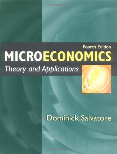 Microeconomics: Theory and Application: Salvatore, Dominick