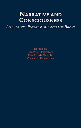 9780195140057: Narrative and Consciousness: Literature, Psychology and the Brain