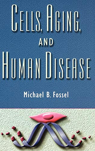 9780195140354: Cells, Aging, and Human Disease