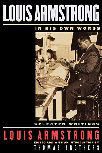 9780195140460: Louis Armstrong, In His Own Words: Selected Writings
