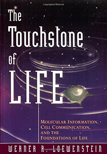 9780195140576: The Touchstone of Life: Molecular Information, Cell Communication, and the Foundations of Life
