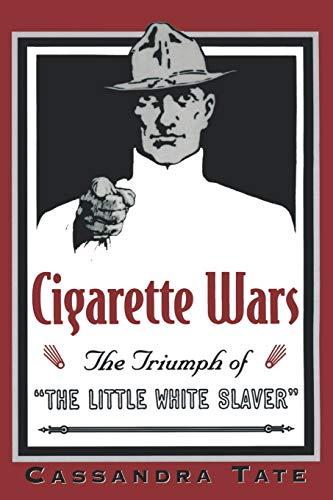 9780195140613: Cigarette Wars: The Triumph of