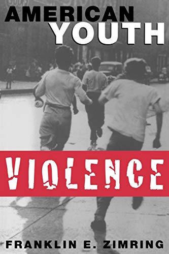 9780195140637: American Youth Violence (Studies in Crime and Public Policy)