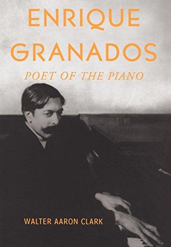 9780195140668: Enrique Granados: Poet of the Piano