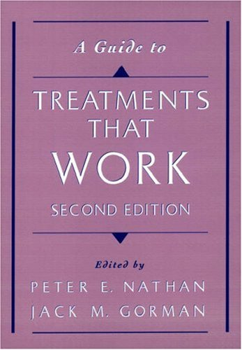 9780195140729: A Guide To Treatments that Work