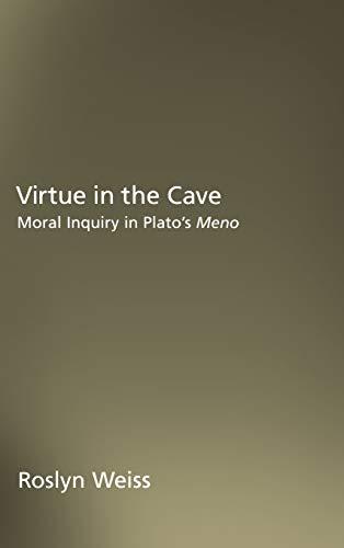 9780195140767: Virtue in the Cave: Moral Inquiry in Plato's Meno