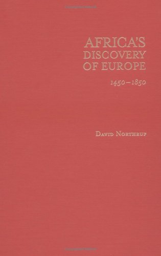 9780195140835: Africa's Discovery of Europe: 1450-1850