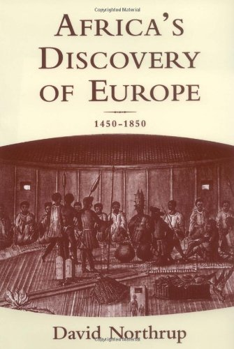 9780195140842: Africa's Discovery of Europe: 1450-1850