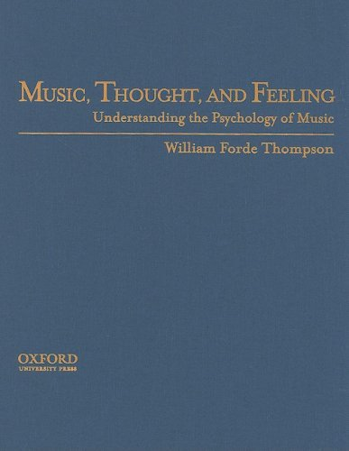 9780195140859: Music, Thought, and Feeling: Understanding the Psychology of Music