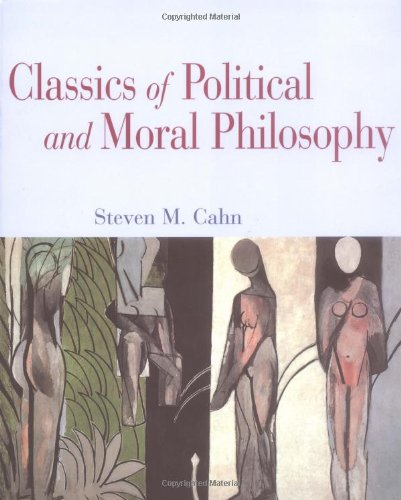 9780195140910: Classics of Political and Moral Philosophy