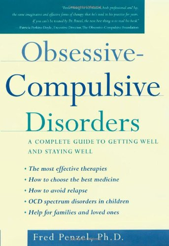 9780195140927: Obsessive-Compulsive Disorders: A Complete Guide to Getting Well and Staying Well