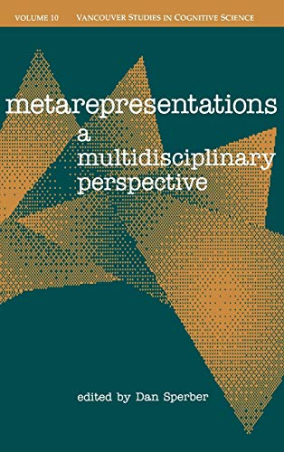 9780195141146: Metarepresentations: A Multidisciplinary Perspective (Vancouver Studies in Cognitive Science)