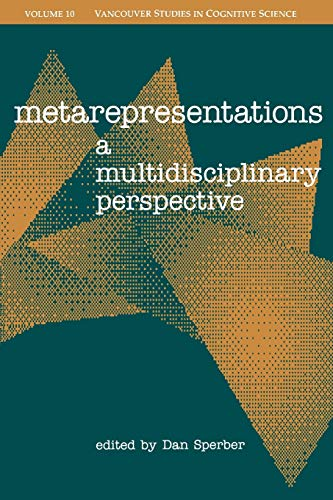 9780195141153: Metarepresentations: A Multidisciplinary Perspective (Vancouver Studies in Cognitive Science)