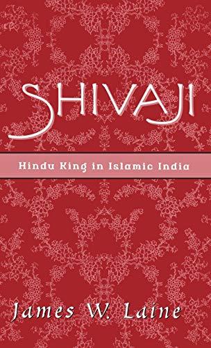 9780195141269: Shivaji: Hindu King in Islamic India