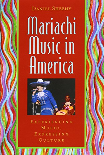 9780195141467: Mariachi Music in America: Experiencing Music, Expressing Culture (Global Music Series)