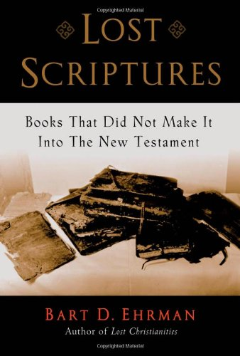 9780195141825: Lost Scriptures: Books that Did Not Make it into the New Testament